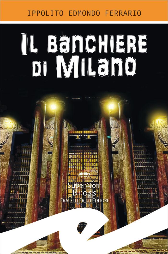 il_banchiere_di_milano_per_stampa