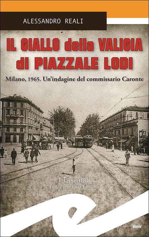 il_giallo_della_valigia_di_piazzale_lodi_per_web