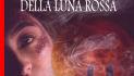 cover-lincanto-della-luna-rossa_normale